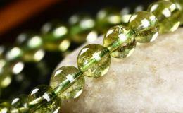 橄榄石手串有什么好处,橄榄石手串的功效与作用